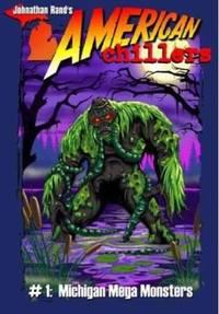 American Chillers #1 Michigan Mega-Monsters