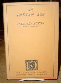 An Indian Ass by  Harold Acton - First Edition - 1925 - from Old Saratoga Books (SKU: 26328)