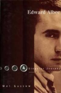 Edward Albee: A Singular Journey (Oberon Books)