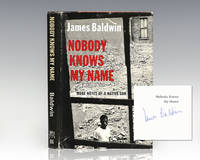 Nobody Knows My Name: More Notes of a Native Son.
