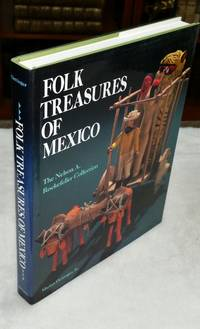 image of Folk Treasures of Mexico: The Nelson A. Rockkefeller Collection in the San Antonio Museum of Art and the Mexican Museum, San Francisco