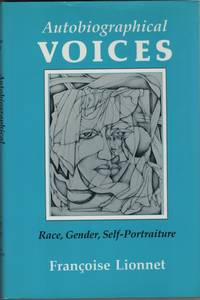 image of Autobiographical Voices Race, Gender, Self-Portraiture
