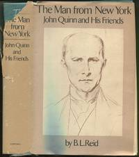 The Man from New York: John Quinn and His Friends