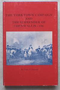image of The Yorktown Campaign and the Surrender of Cornwallis - 1781