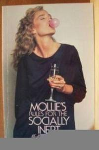 MOLLIE'S RULES FOR THE SOCIALLY INEPT