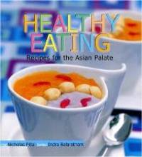 Healthy Eating: recipes for the Asian