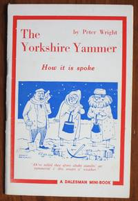 image of Yorkshire Yammer: How It Is Spoke (Mini Books)