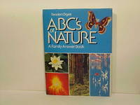 ABC's of Nature: A Family Answer Book