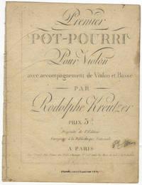 Premier Pot-Pourri Pour Violon avec accompagnement de Violon et Basse... Prix 3 fr. [Parts]