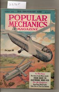 POPULAR MECHANICS MAGAZINE MARCH 1952 50TH ANNIVERSARY YEAR WITH DANXING  DERVISH HELICOPTERS ON FRONT COVER