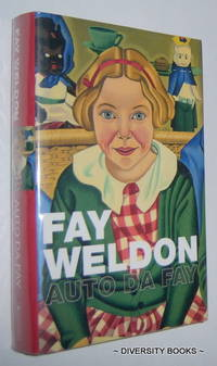 AUTO DA FAY by  Fay Weldon - First Edition, First Impression - 2002 - from Diversity Books, IOBA and Biblio.com