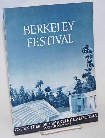 Berkeley: The Berkeley Festival Association, 1941. Pamphlet. Unpaginated, about 32p., printed on sem...