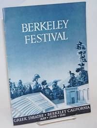 Berkeley Festival . Greek Theatre . Berkeley California . May . June . 1941 / The Berkeley Festival Association presents Twelfth Night by William Shakespeare under the personal direction of  Dr. George Altman / with the following great artists: Lois Moran as Viola; Gilmore Brown as Sir Toby Belch; Barbara Horder as Olivia. Art Director Lloyd Stanford / Dedication: The Association dedicates this production to the memory of Benjamin Weed, who in eighteen hundred and ninety-four discovered the natural ampitheatre which afterwards bore his name and upon which the present Greek Theatre was erected in nineteen hundred and three. Sunday, June 8, 1941 3:00 P.M., Sixth Event