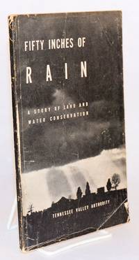 Fifty inches of rain. A story of land and water conservation