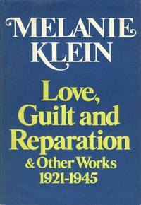 Love, Guilt, and Reparation and Other Works 1921-1945.