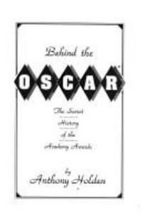 image of Behind the Oscar: Secret History of the Academy Awards