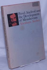 image of Pavel Axelrod and the Development of Menshevism