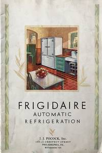 Frigidaire Automatic Refrigeration A Modern Household Necessity