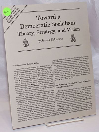 New York: Democratic Socialists of America, 1990. , staplebound pamphlet, 8.5x11 inches, old price s...