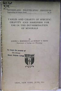 Tables and Charts of Specific Gravity and Hardness for Use in the  Determination of Minerals