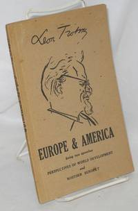 Europe & America being two speeches: Perspectives of World Development and Whither Europe