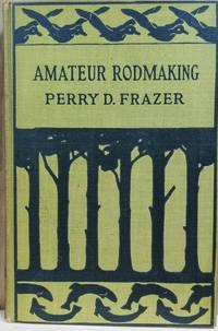 Amateur Rodmaking