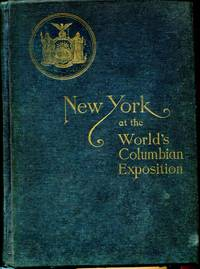 Report of the Board of General Managers of the Exhibit of the State of New York at the World's Columbean Exposition