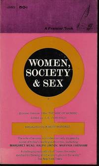 WOMEN, SOCIETY & SEX (Formerly: THE WAY OF WOMAN)