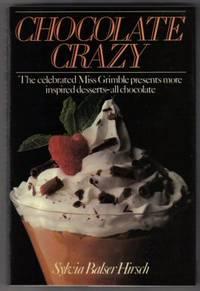 Chocolate Crazy  - 1st Edition/1st Printing