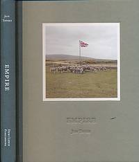 Empire. A Journey to the Remoter Edges of the British Empire