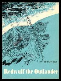 REDWULF THE OUTLANDER by  Herbert Tait - First Edition - 1972 - from W. Fraser Sandercombe and Biblio.com