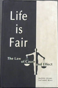 image of Life is Fair: The Law of Cause and Effect