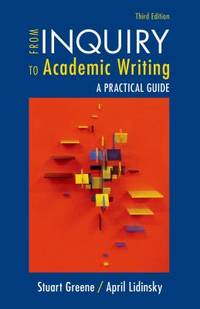 From Inquiry to Academic Writing: a Practical Guide