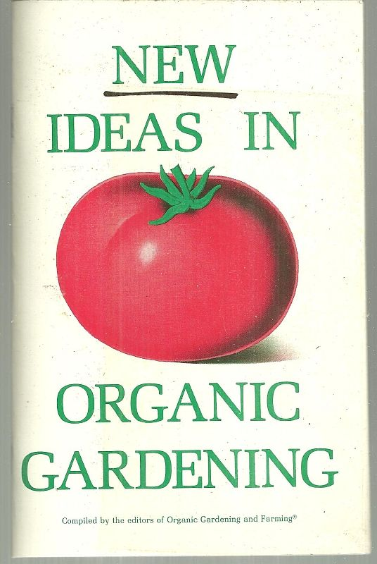 Image for NEW IDEAS IN ORGANIC GARDENING