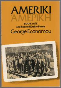 Ameriki: Book One and Selected Earlier Poems
