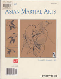JOURNAL OF ASIAN MARTIAL ARTS.  Volume 13 - Number 1 - 2004