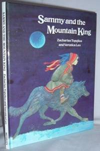 Sammy and the Mountain King by  Zacharias TOPELIUS  - First UK   - 1984  - from Mad Hatter Books (SKU: 05G200)