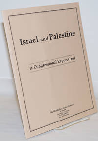 image of Israel and Palestine: A Congressional Report Card