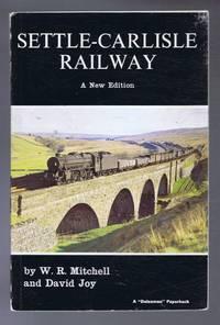 Settle -Carlisle Railway, A New Edition