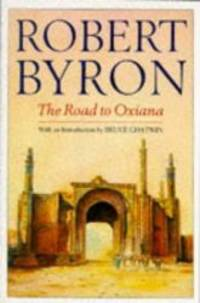image of The Road to Oxiana (Picador Books)