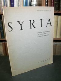 Syria: Problems of Preservation and Presentation of Sites and Monuments (Museums and Monuments VII)