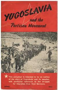 Yugoslavia and the Partisan Movement