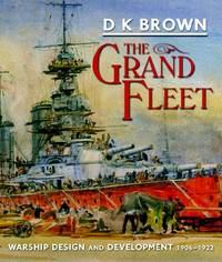image of The Grand Fleet: Warship Design and Development 1906-1922