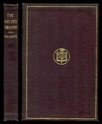 THE GOLDEN TREASURY - The Best Songs and Lyrical Poems in the English Language