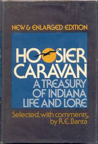 Hoosier Caravan: A Treasury of Indiana Life and Lore