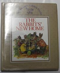 The Rabbits' New Home by No stated author - 1989