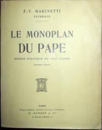 Le Monoplan du Pape. Roman politique en vers libres.