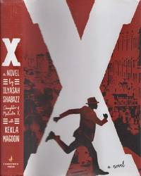X A Novel by  Kekla  Ilyasah; Magoon - First Edition - 2015 - from Americana Books ABAA (SKU: 18632)