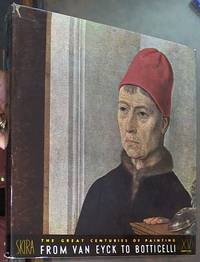 image of The Great Centuries of Painting, The Fifteenth Century: from Van Eyck to Botticelli
