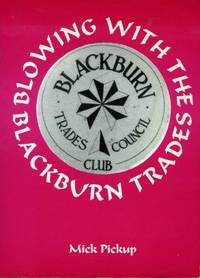 Blowing with the Blackburn Trades